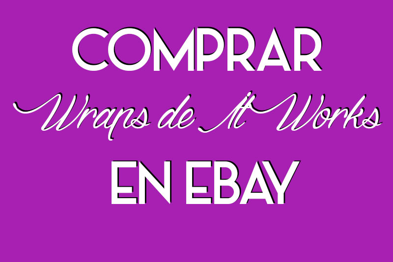 Lee este post para saber si es buena idea comprar wraps de It Works en Ebay.